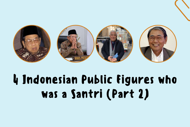 Indonesian Public Figures who was a Santri